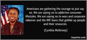 ... IMF loans that gobble up people and their resources. - Cynthia