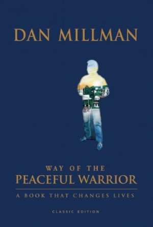 """recently finished reading """"Way of the Peaceful Warrior: A Book ..."""