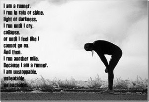 ... was looking online at motivational running quotes and came across some