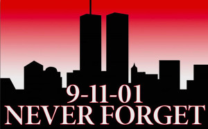 Patriot Day...Never Forget!