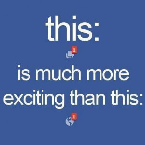 This is so true about facebook