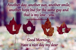 Beautiful Good Morning wishes for him, GM quotes for boyfriend, Good ...