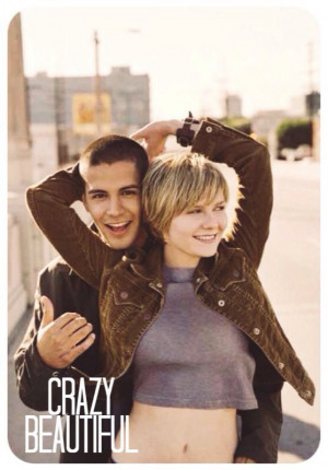 Crazy beautiful I love this movie!