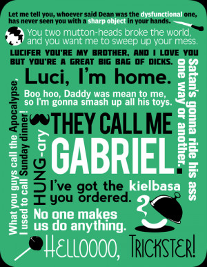 sarufish:Supernatural - Gabriel QuotesAlso available here in shirt ...