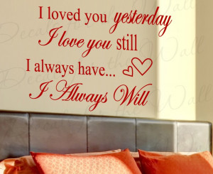 Will Always Love You Wedding Marriage Wall Quote Sticker