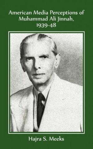 American Media Perceptions of Muhammad Ali Jinnah, 1939-48
