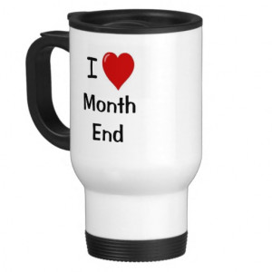 Love Month End - Motivational Accounting Quote Mug