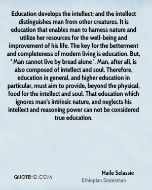 ... education in general, and higher education in particular, must aim to
