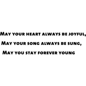 Forever Young Quote Text...