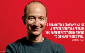 Jeff Bezos brand reputation quote
