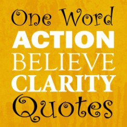 one word inspiration words have power one word quotes are powerful and ...