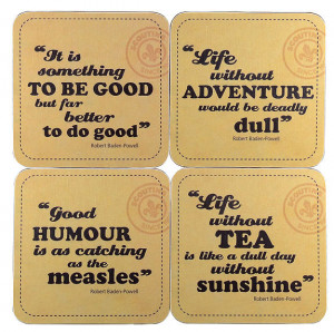 ... quality set of four coasters featuring quotes from Lord Baden-Powell
