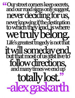 Quotes #Alex Gaskarth #Alex Gaskarth Quotes #All Time Low #ATL #Life ...