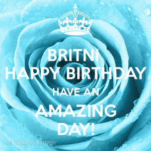 britni-happy-birthday-have-an-amazing-day-1.png
