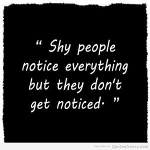 Quiteminds shy Quotes