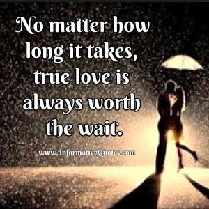 True love is always worth the wait