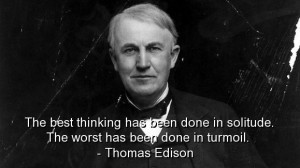 Thomas edison, best, quotes, sayings, brainy, wise, thinking, deep
