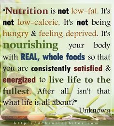 My definition of nutrition ... Just eat REAL! Share if you agree! # ...