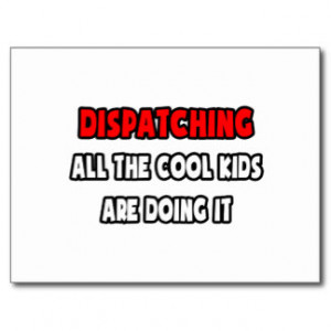 Funny Dispatcher Shirts and Gifts Postcards