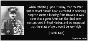 When reflecting upon it today, that the Pearl Harbor attack should ...