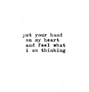 feel my love, hand, heart, love, quote, words