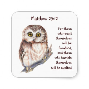 Scripture Matt 23:12 Pride Humility Wise Owl Sticker