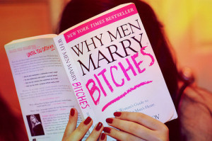 Review: Why Men Marry Bitches