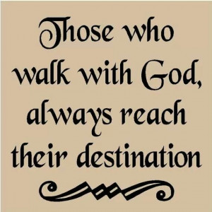 god #quotes. ALWAYS!!! And when you walk with Jesus, you are Never ...