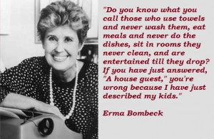 Anything by Erma Bombeck (1927-1996)