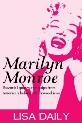 ... hollywood-icon-quotes-and-sayings-marilyn-monroe-kindle-books_2889_400