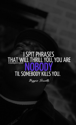 Rapper, biggie smalls, quotes, sayings, sad, quote