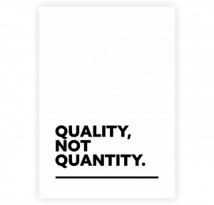 Quality Not Quantity Short Business Quotes Poster