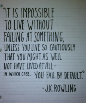 Inspirational Quote: Don't be afraid to fail