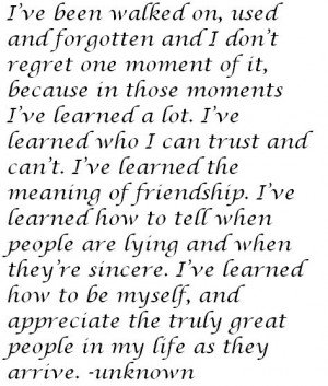 moments, i've learned a lot. i've learned who i can trust and can't. i ...