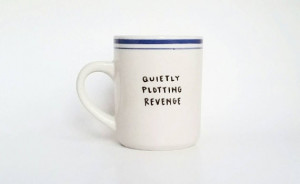 Quietly Plotting Revenge Hand Painted Quote Art White Mug 8 oz ...