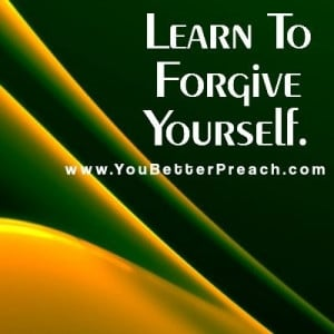 Learn to forgive Yourself