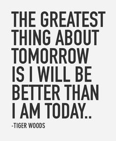 another nice quote by tiger woods.. #tigerwoods #repinned #wisdom