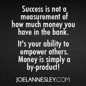 Quotes About Money And Success Success Quote Joel Annesley