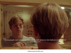 inthemovie:Quote from Good Will Hunting