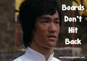 Boards Don't Hit Back – Bruce Lee in Enter The Dragon