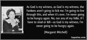 As God is my witness, as God is my witness, the Yankees aren't ...