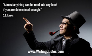 Quotes About Writing » CS Lewis Quotes - Determined Enough - Writing ...