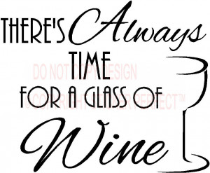 ... time for a glass of WINE kitchen vinyl wall decals quotes sayings