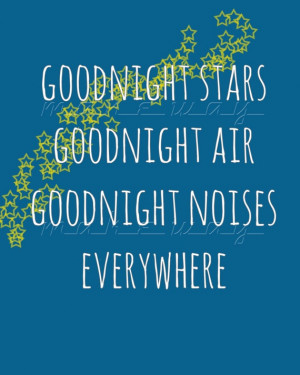My favorite line from Goodnight Moon.