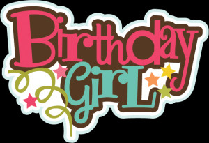 Birthday Girl SVG files birthday svg files birthday svg cuts cute svgs ...