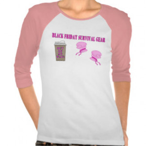 BLACK FRIDAY survival gear Tshirt