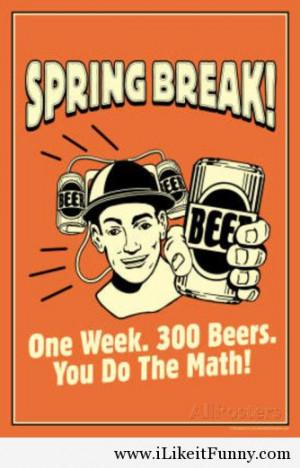 Spring Break Funny Quotes