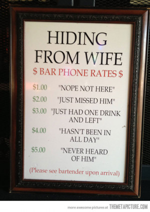 Funny photos funny bar hiding from wife