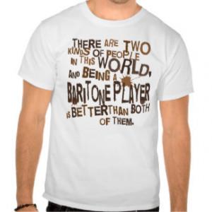 Baritone Player Funny Gift Shirt