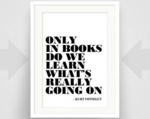 Kurt Vonnegut Quote, Art Print, Art Poster, Writer Art, Writer Gift ...